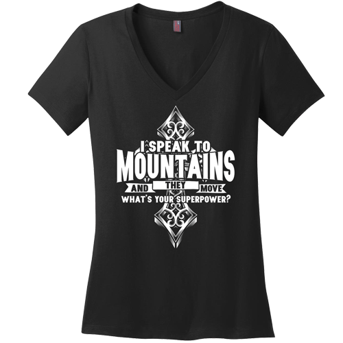 I Speak to Mountains Superpower Tee - Dressed Up Tee Shop  - 5