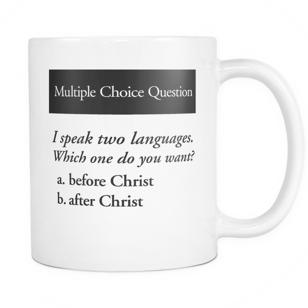 I Speak Two Languages Mug
