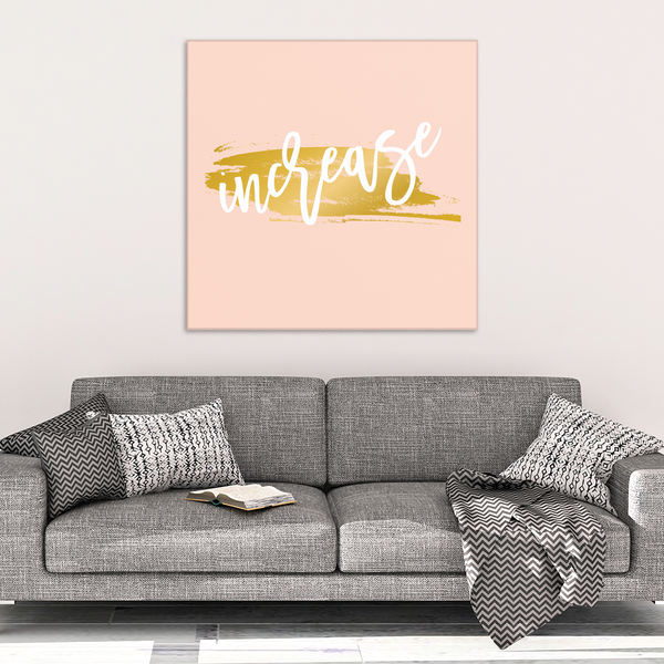 One Word: Increase Gallery Wrap Canvas Wall Art