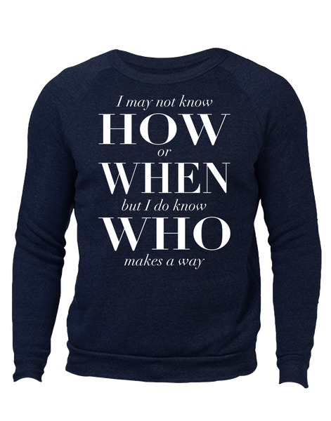 I Know Who Makes A Way Eco-Fleece Crewneck Sweatshirt Unisex