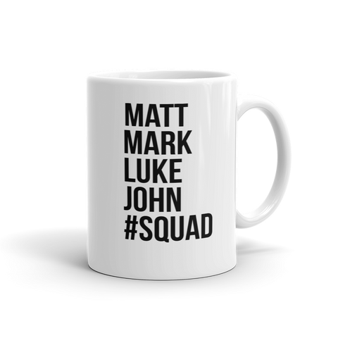 Matt Mark Luke John Squad Mug