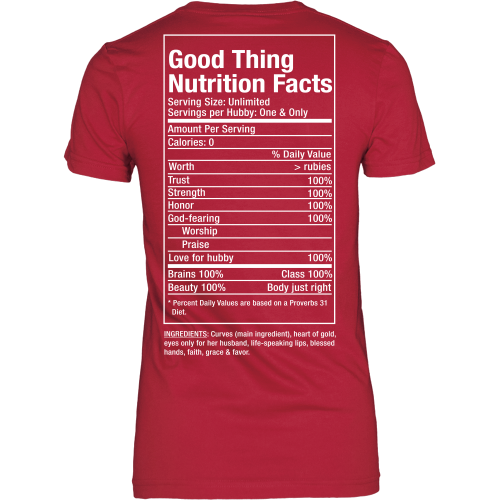 Good Thing Nutrition Facts Tee - Dressed Up Tee Shop  - 6
