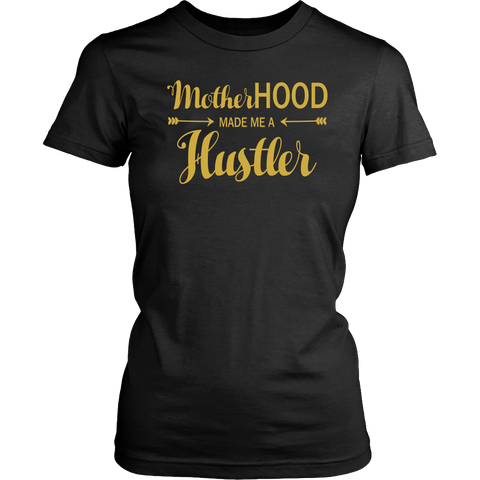 Mother Hustler Tee - Dressed Up Tee Shop  - 1