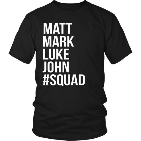 Matt Mark Luke John Squad