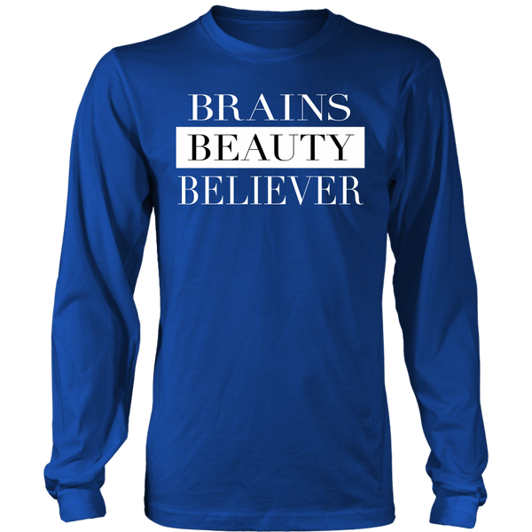 Brains Beauty Believer Long Sleeve Shirt