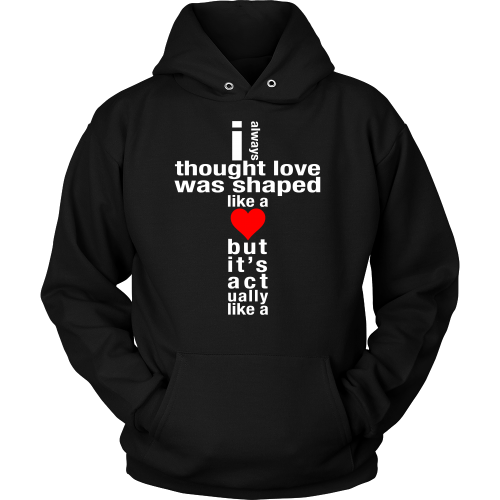 Love is Shaped Like a Cross Hoodie - Dressed Up Tee Shop  - 1