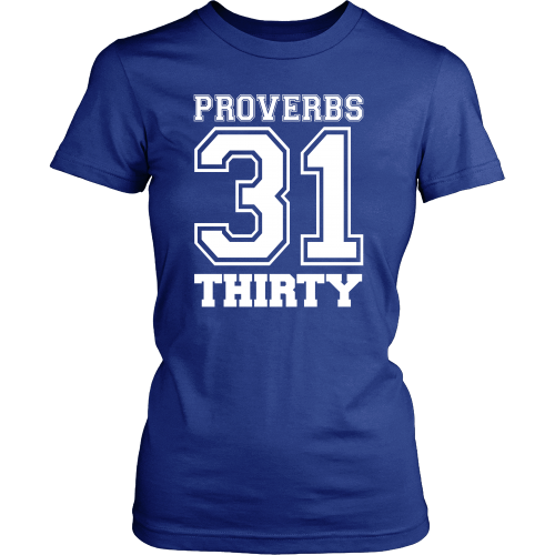 Proverbs 31 Thirty Tee - Dressed Up Tee Shop  - 4