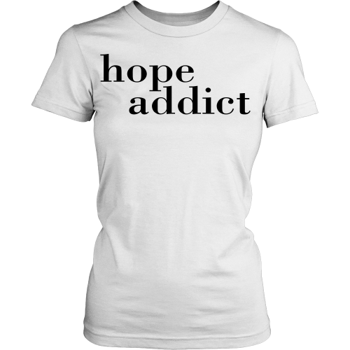 Hope Addict Tee - Dressed Up Tee Shop  - 2