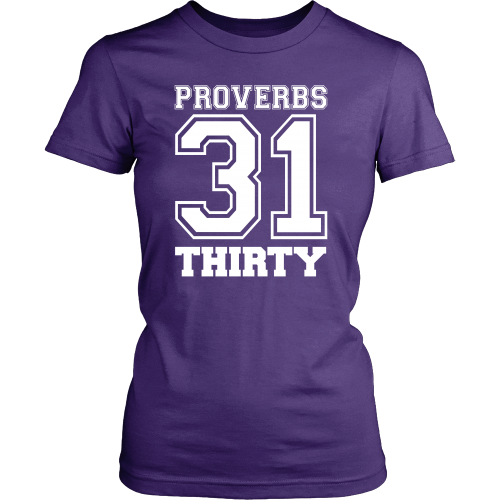 Proverbs 31 Thirty Tee - Dressed Up Tee Shop  - 3