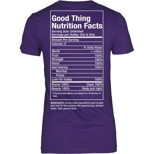 Good Thing Nutrition Facts Tee - Dressed Up Tee Shop  - 4