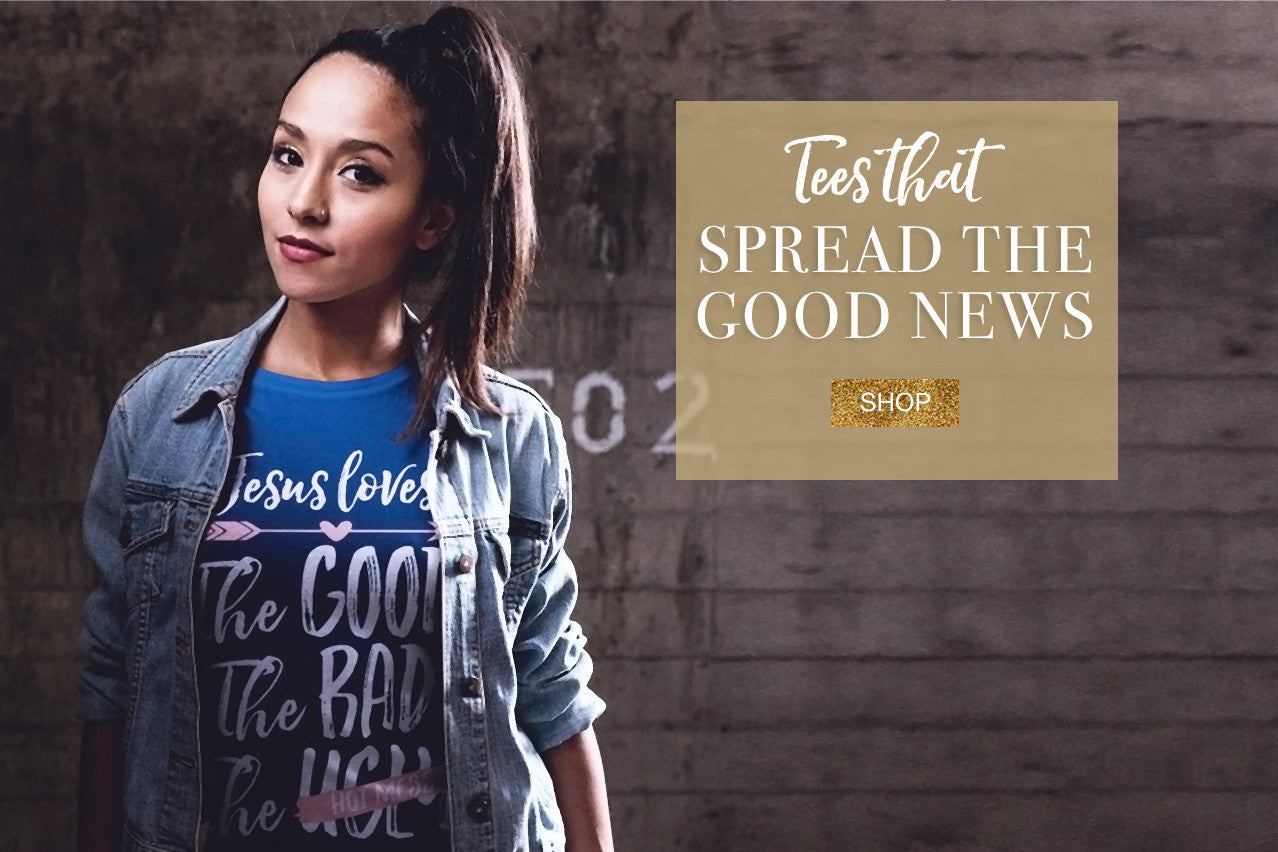 Tees that spread the good news