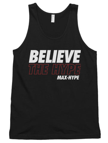 Believe The Hype Tank - MaX-Hype