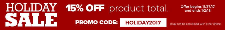 Holiday Sale! 15% Off a purchase of $35 or more. Sale ends 1/7/17. Promo Code: Holiday2016