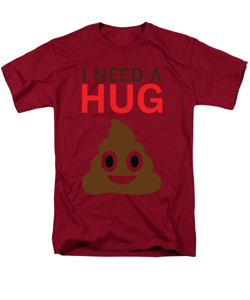 I Need A Hug - Men's T-Shirt  (Regular Fit)