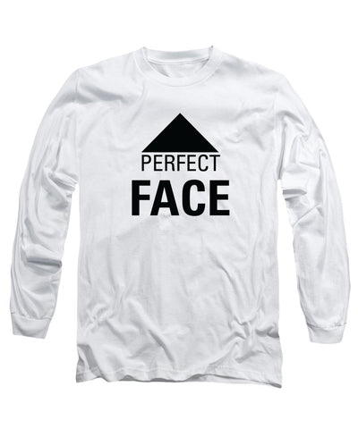 Perfect Face - Long Sleeve T-Shirt