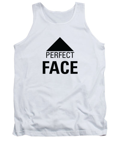 Perfect Face - Tank Top