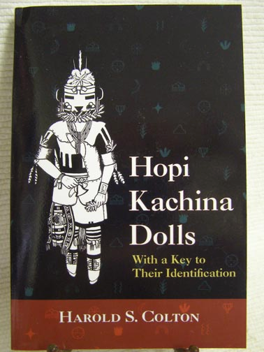 Hopi Kachina Dolls With A Key To Their Identification By Harold S