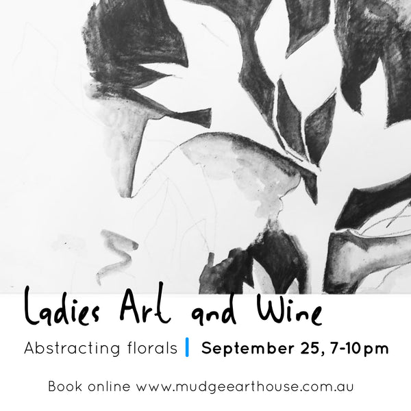 Ladies Art & Wine Evening - Abstracting Florals, September 25, 7-10pm