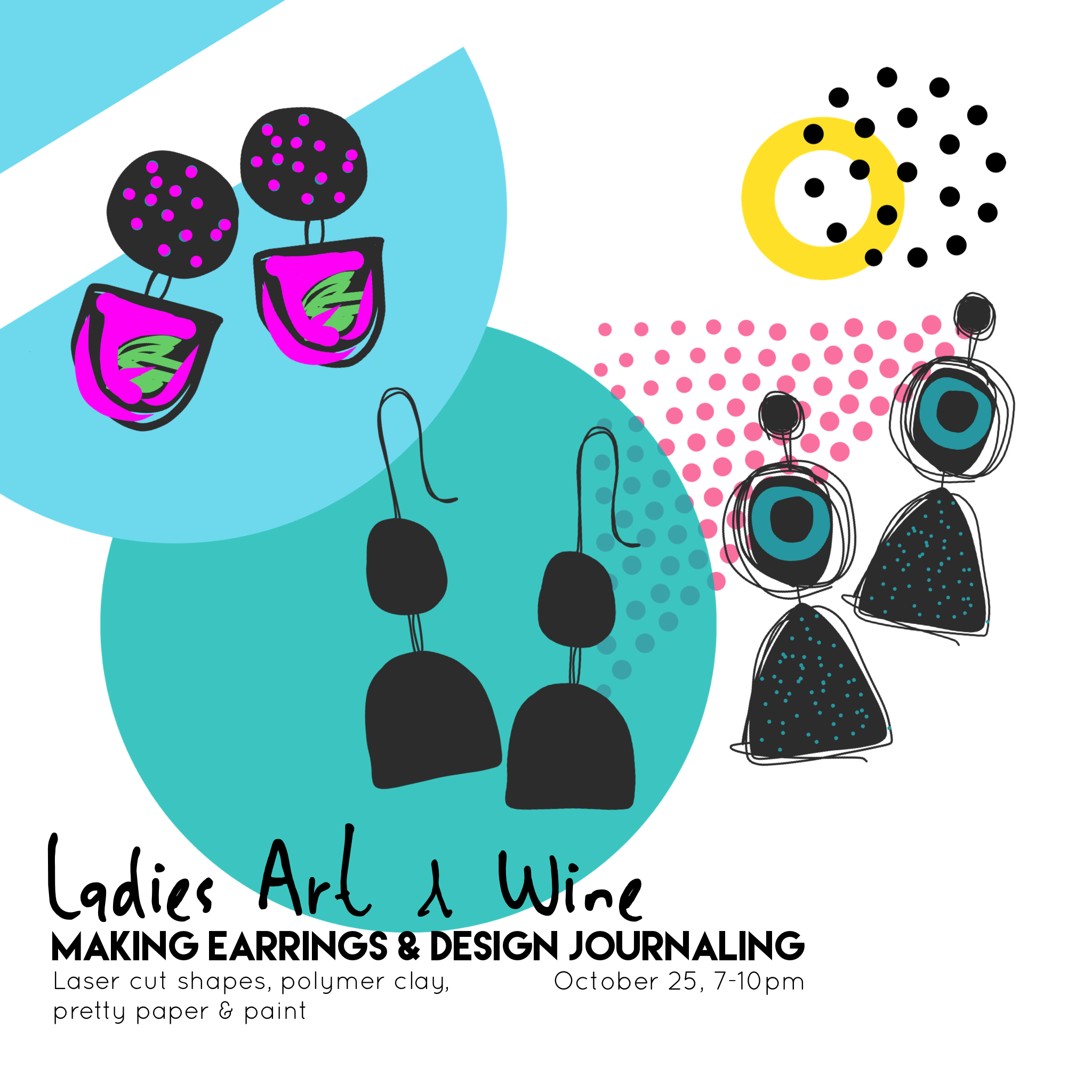 Ladies Art & Wine - Making Earrings and design journaling - Oct 25, 7-10pm