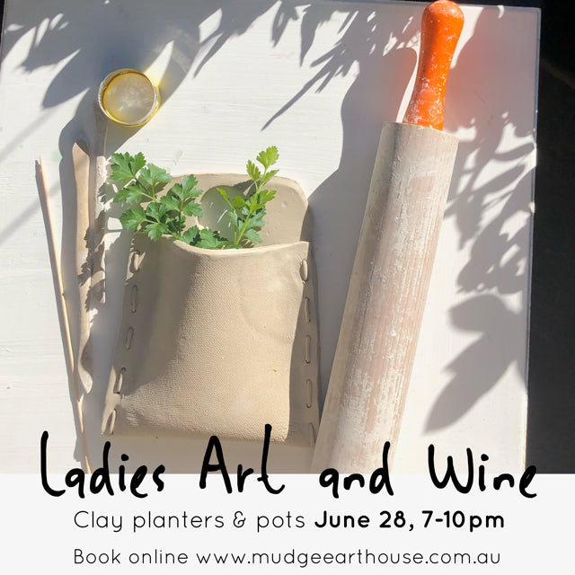 Ladies Art & Wine Evening - Clay Planters and Pots June 28, 7-10pm