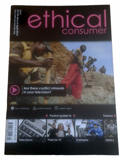 Ethical Consumer | issue 159 March/April 2016