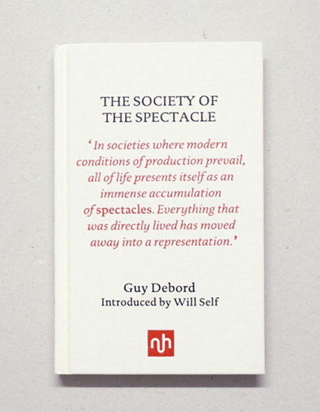 Guy Debord - The Society of the Spectacle