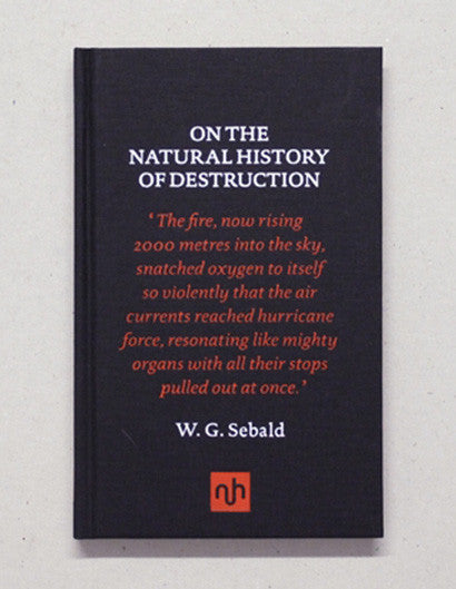 W.G. Sebald - On the Natural History of Destruction | Notting Hill Editions