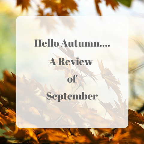 Hello Autumn a Review of September by Tiddler & Fox