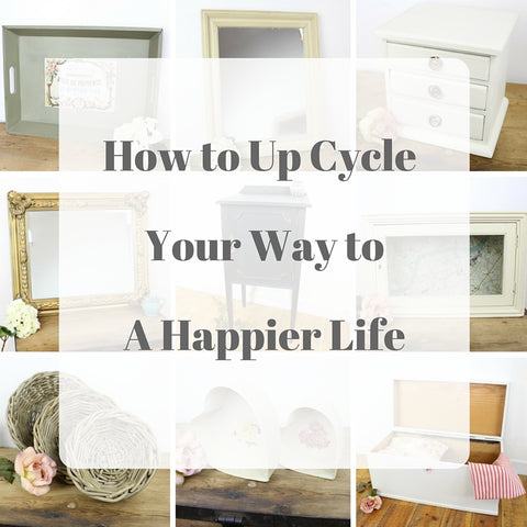 How to Up Cycle Your Way to a Happier Life