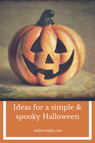 Ideas for a simple and spooky halloween by Tiddler & Fox