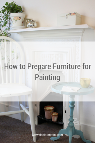 How to prepare furniture for painting by Tiddler & Fox