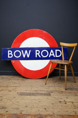 Bow Road Sign