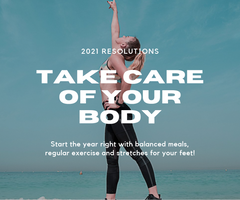New Year Resolution to Take Care of Your Body including Foot Care