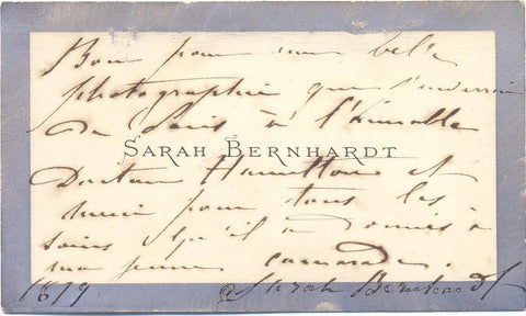 BERNHARDT Sarah - Visiting Card Signed with autograph message, 1879