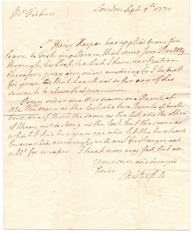 CHESTERFIELD Philip Stanhope Earl of - Autograph Letter Signed 1771 giving permission to fish