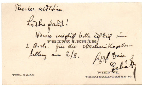 LEHAR Franz - Visiting Card with Message Signed asking for seats at the theatre