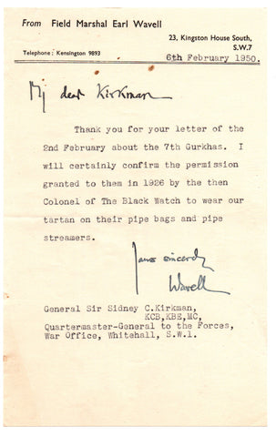 WAVELL Sir Archibald, 1st Earl Wavell - Typed Letter Signed 1950 regarding the 7th Gurkhas and the Black Watch tartan
