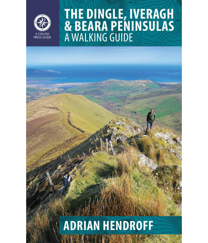 DINGLE, IVERAGH AND BEARA PENINSULA - WALKING GUIDE