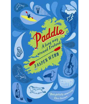 PADDLE - A LONG WAY AROUND IRELAND