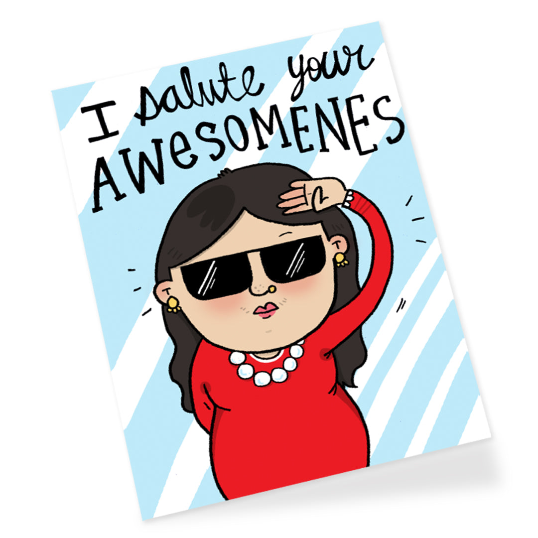 Salute Your Awesomeness Girl Greeting Card
