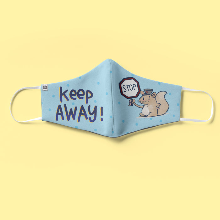 Keep Away Face Mask