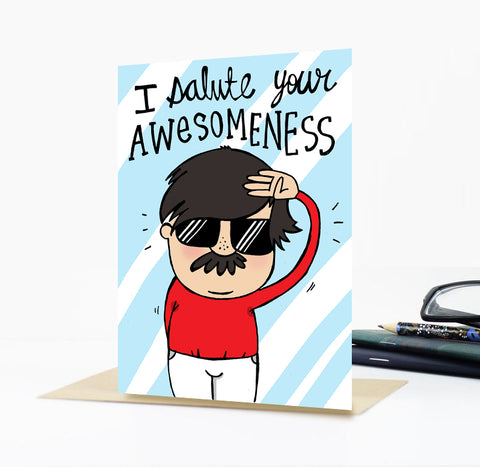 Salute Your Awesomeness Greeting Card