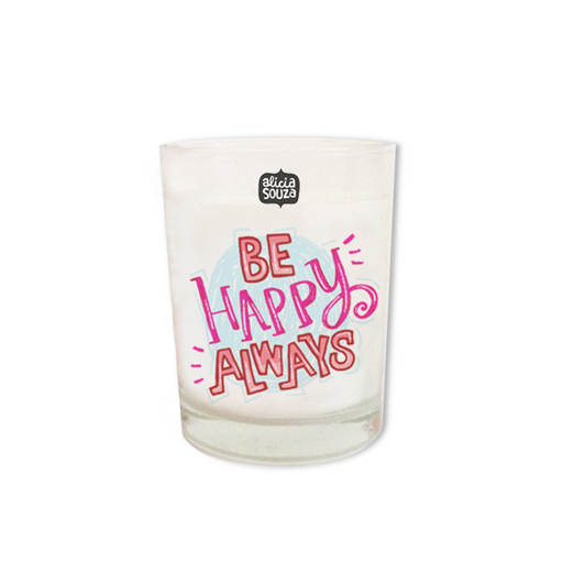 Be Happy Always Shot Glass Candle - Alicia Souza