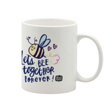 Lets bee together mug