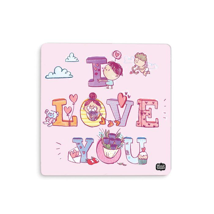 I Love You Coaster - Alicia Souza