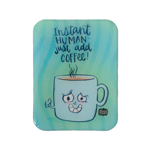 Coffee Magnet - Alicia Souza