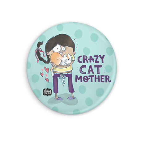 Crazy Cat Mother  Badge + Magnet
