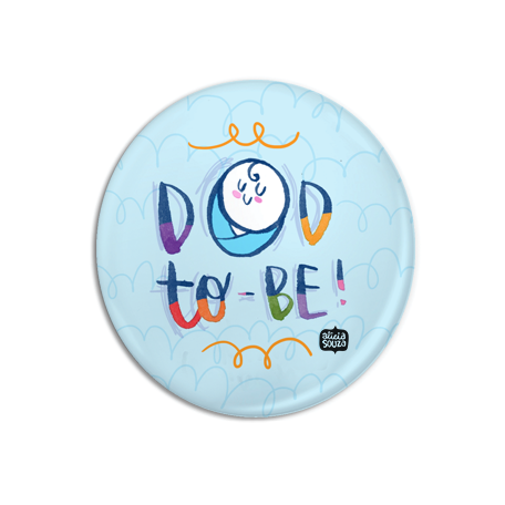 Dad To Be Badge + Magnet