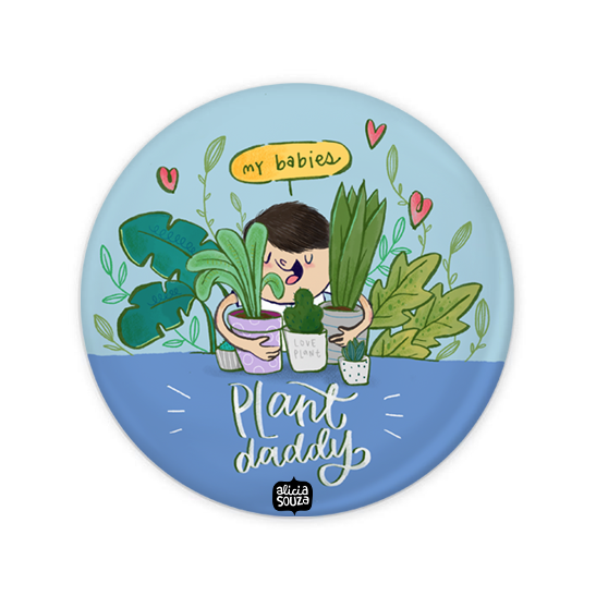 Plant Daddy Badge + Magnet
