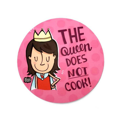The Queen Doesn't Cook! Decal